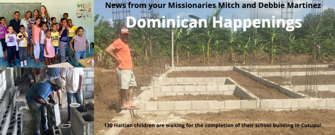 Summer 2019 – News from Your Missionaries Mitch & Debbie Martinez